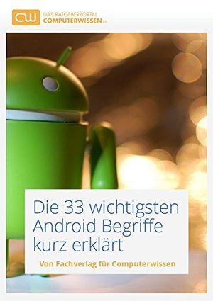 Buy die 33 wichtigsten android begriffe kurz erklärt kostenloser technik ratgeber zum umgang mit android smartphones