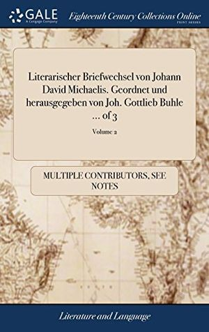deals for - literarischer briefwechsel von johann david michaelis geordnet und herausgegeben von joh gottlieb buhle of 3 volume 2