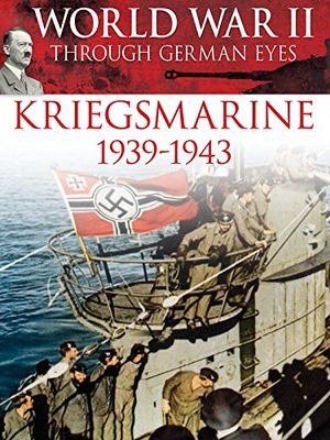 Angebote für -world war ii through german eyes kriegsmarine 1939 1943 ov