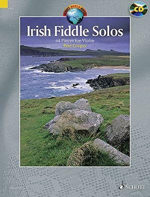 Hot irish fiddle solos 64 pieces violine ausgabe mit cd schott world music