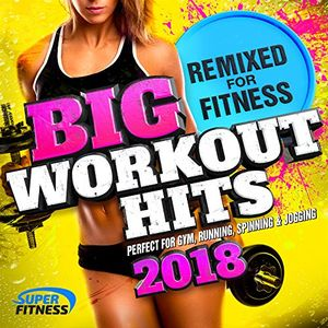 Hot big workout hits 2018 remixed for fitness perfect for gym running spinning jogging