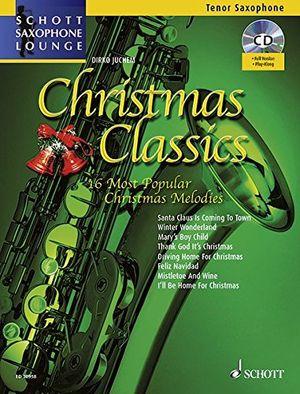 photos of Christmas Classics: Die 16 Beliebtesten Weihnachtslieder. Tenor Saxophon. Ausgabe Mit CD. (Schott Saxophone Lounge) Guide Kaufen   model Book