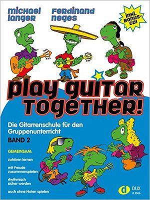 photos of Play Guitar Together 2: Die Gitarrenschule Für Den Gruppenunterricht Band 2 Inkl. Bonus CD Heute Deals Kaufen   model Book