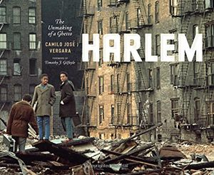 deals for - harlem the unmaking of a ghetto historical studies of urban america