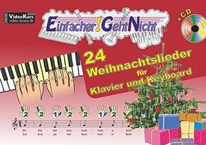 einfacher geht nicht 24 weihnachtslieder für klavier und keyboard mit cd das besondere notenheft für anfänger