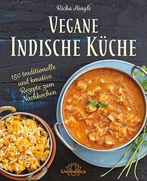 Review for vegane indische küche 150 traditionelle und kreative rezepte zum nachkochen