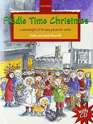 fiddle time christmas cd a stockingful of 32 easy pieces for violin