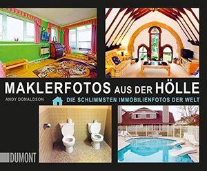 Angebote für -maklerfotos aus der hölle die schlimmsten immobilienfotos der welt taschenbücher