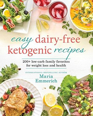 Angebote für -easy dairy free ketogenic recipes family favorites made low carb and healthy english edition