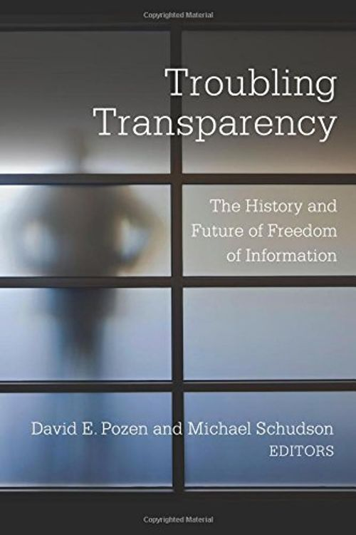 photo Wallpaper of -Troubling Transparency: The History And Future Of Freedom Of Information-