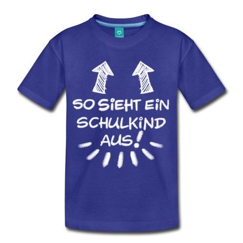 photo Wallpaper of Spreadshirt-Spreadshirt Einschulung So Sieht EIN Schulkind Aus Kinder Premium T-