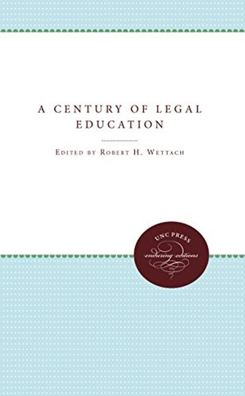 photo Wallpaper of -A Century Of Legal Education (University Of North Carolina Sesquicentennial-