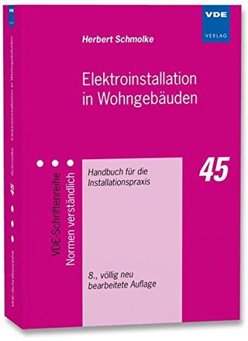 photo Wallpaper of -Elektroinstallation In Wohngebäuden: Handbuch Für Die Installationspraxis (VDE Schriftenreihe   Normen-