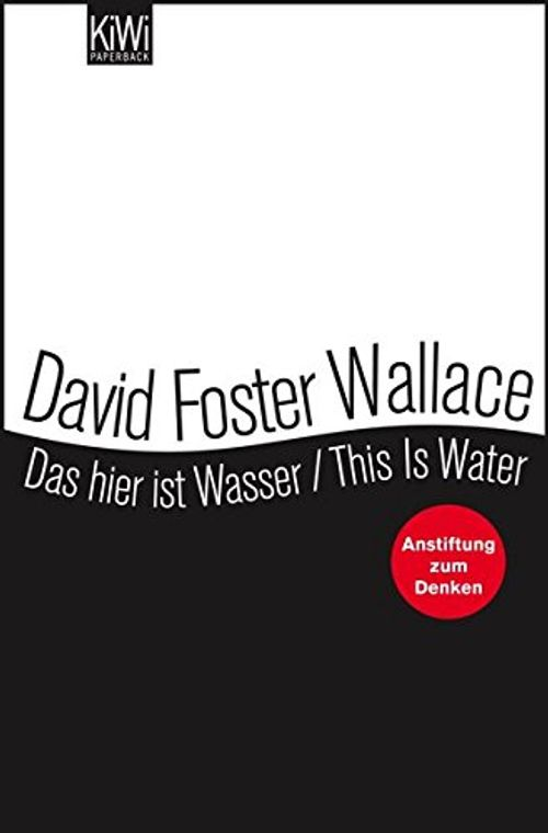 photo Wallpaper of -Das Hier Ist Wasser / This Is Water: Anstiftung Zum-