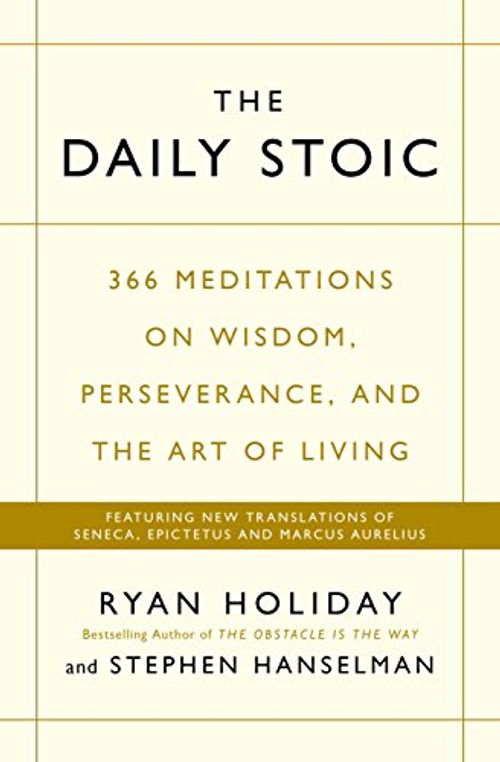 photo Wallpaper of -The Daily Stoic: 366 Meditations On Wisdom, Perseverance, And The Art Of Living: -