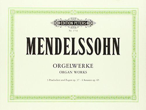 photo Wallpaper of C. F. Peters Ltd & Co. KG-Orgelwerke: 3Praeludien Und Fugen Op.37   6 Sonaten Op. 65-