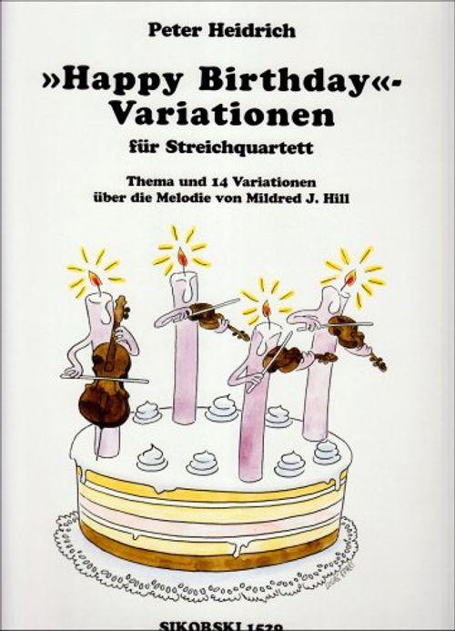 photo Wallpaper of -Happy Birthday Variationen. Streicher, Quartett-