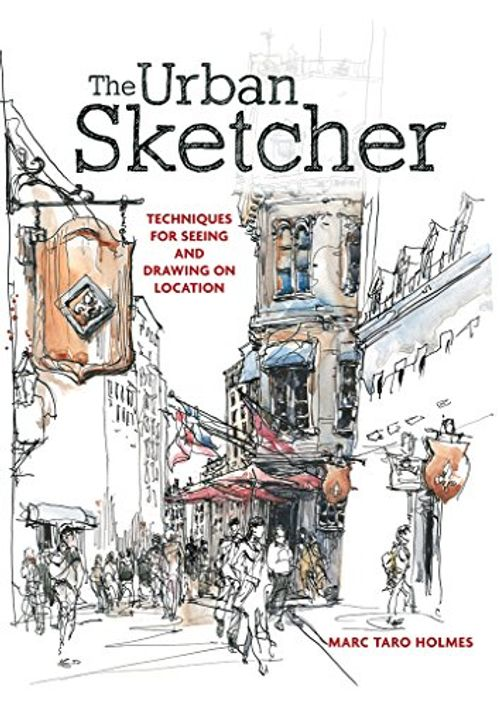 photo Wallpaper of -The Urban Sketcher: Techniques For Seeing And Drawing On Location-