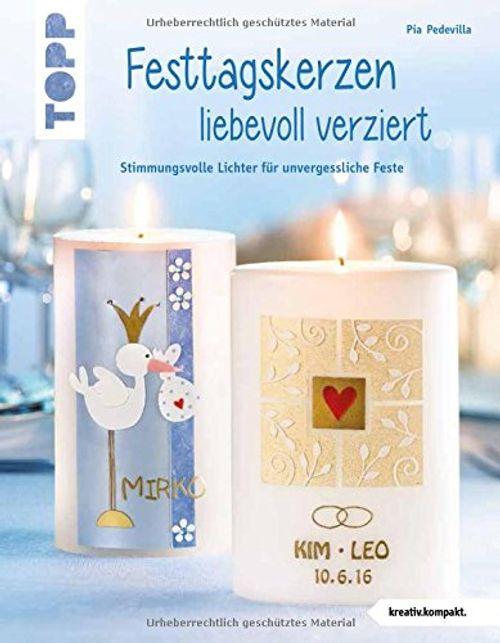 photo Wallpaper of Frech Verlag-Festtagskerzen Liebevoll Verziert: Stimmungsvolle Lichter Für Unvergessliche Feste-