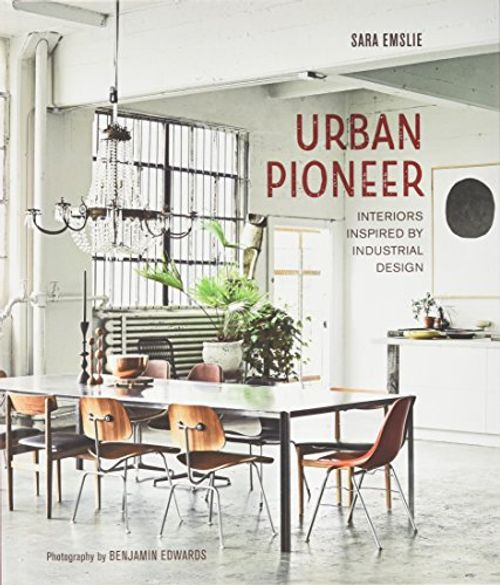 photo Wallpaper of Ryland Peters & Small-Urban Pioneer: Interiors Inspired By Industrial Design-
