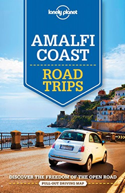 photo Wallpaper of Lonely Planet Publications-Amalfi Coast Road Trips: Discover The Freedom Of The Open Road-