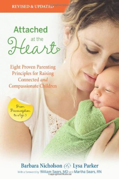 photo Wallpaper of -Attached At The Heart: Eight Proven Parenting Principles For Raising Connected And Compassionate Children-