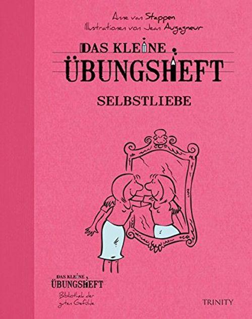 photo Wallpaper of -Das Kleine Übungsheft   Selbstliebe (Das Kleine Übungsheft, Bibliothek-