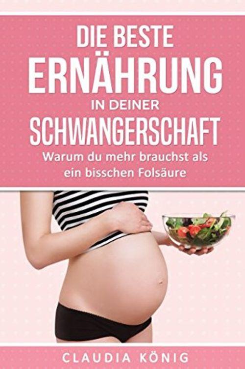 photo Wallpaper of -Die Beste Ernährung In Deiner Schwangerschaft: Warum Du Mehr Brauchst Als Ein Bisschen Folsäure-