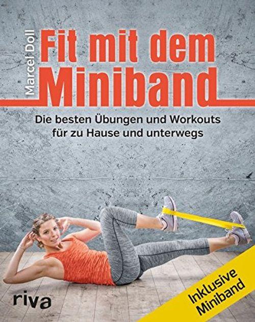 photo Wallpaper of Riva-Fit Mit Dem Miniband: Die Besten Übungen Und Workouts Für Zu Hause Und Unterwegs.-