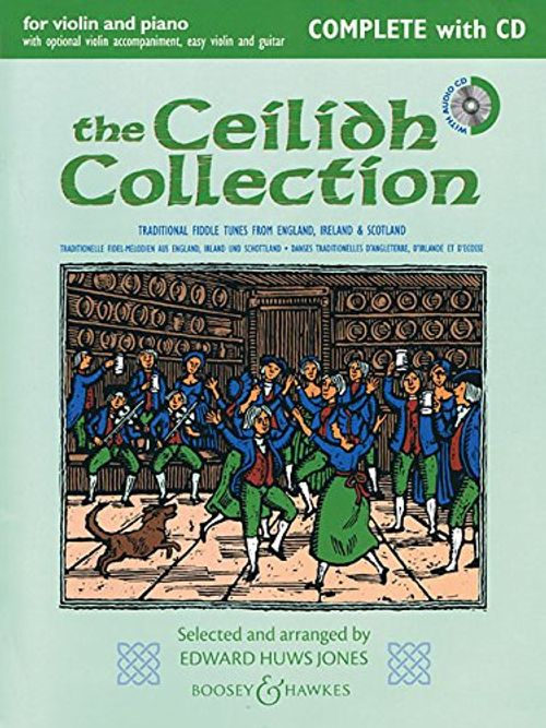 photo Wallpaper of BOOSEY & HAWKES-The Ceilidh Collection (Neuausgabe): Complete Edition. Violine (2 Violinen) Und Klavier,-