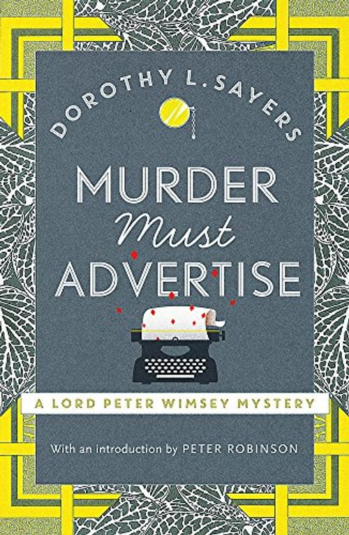 photo Wallpaper of -Murder Must Advertise: Lord Peter Wimsey Book 10 (Lord Peter Wimsey Mysteries)-