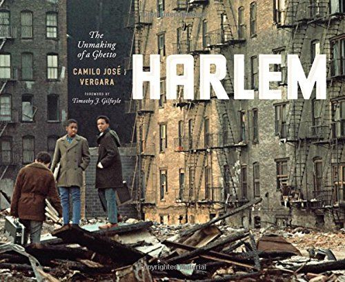 photo Wallpaper of -Harlem: The Unmaking Of A Ghetto (Historical Studies Of Urban America)-