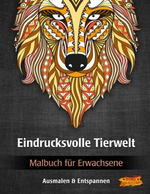 photo Wallpaper of -Eindrucksvolle Tierwelt: Malbuch Für Erwachsene (Bilder Von Tieren Zum Ausmalen & Entspannen, Band 1)-