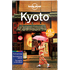 Kyoto city guide 6th Edition Aug 2015 by Lonely Planet